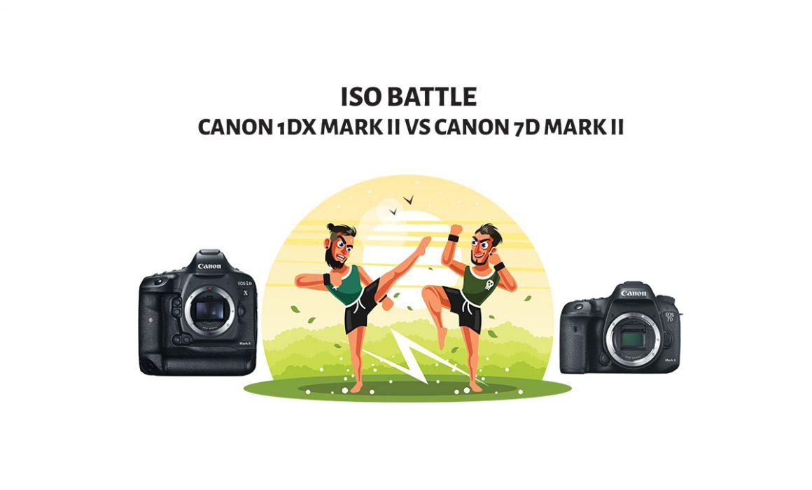 ISOComparison-Canon 1DX Mark II Vs Canon 7D Mark II