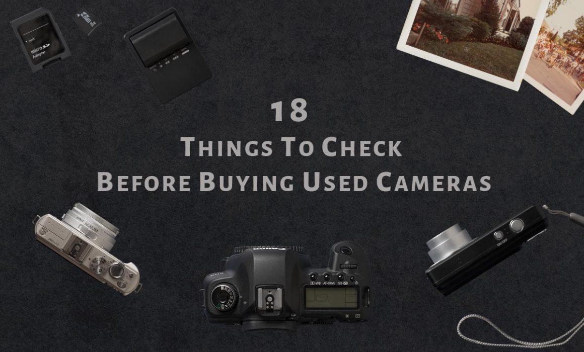buying used cameras checklist