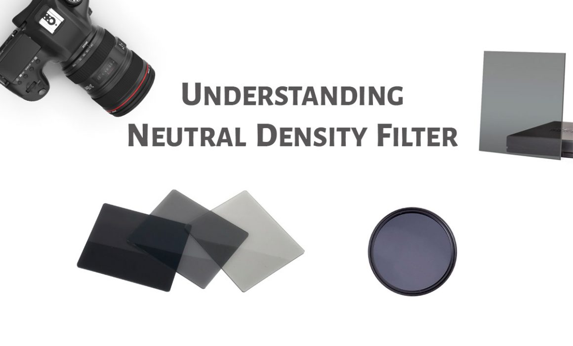 Understanding Neutral Density Filter