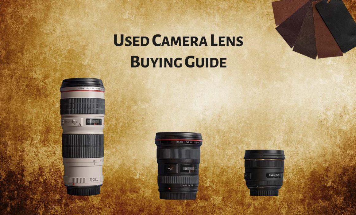 Used Camera Lens Buying Checklist