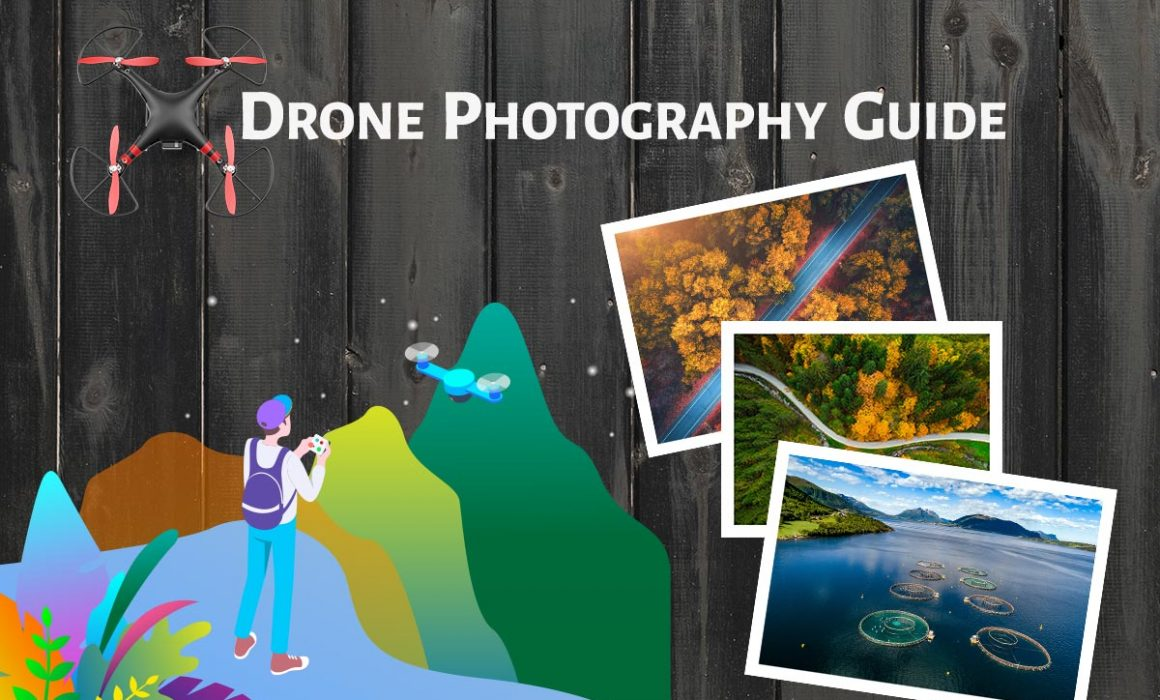 Drone Photography Guide