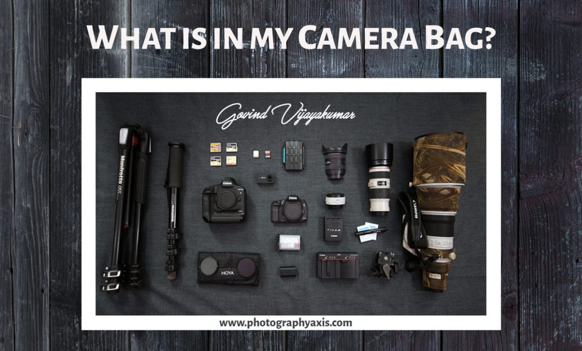 What is in my camera Bag-Govind Vijayakumar
