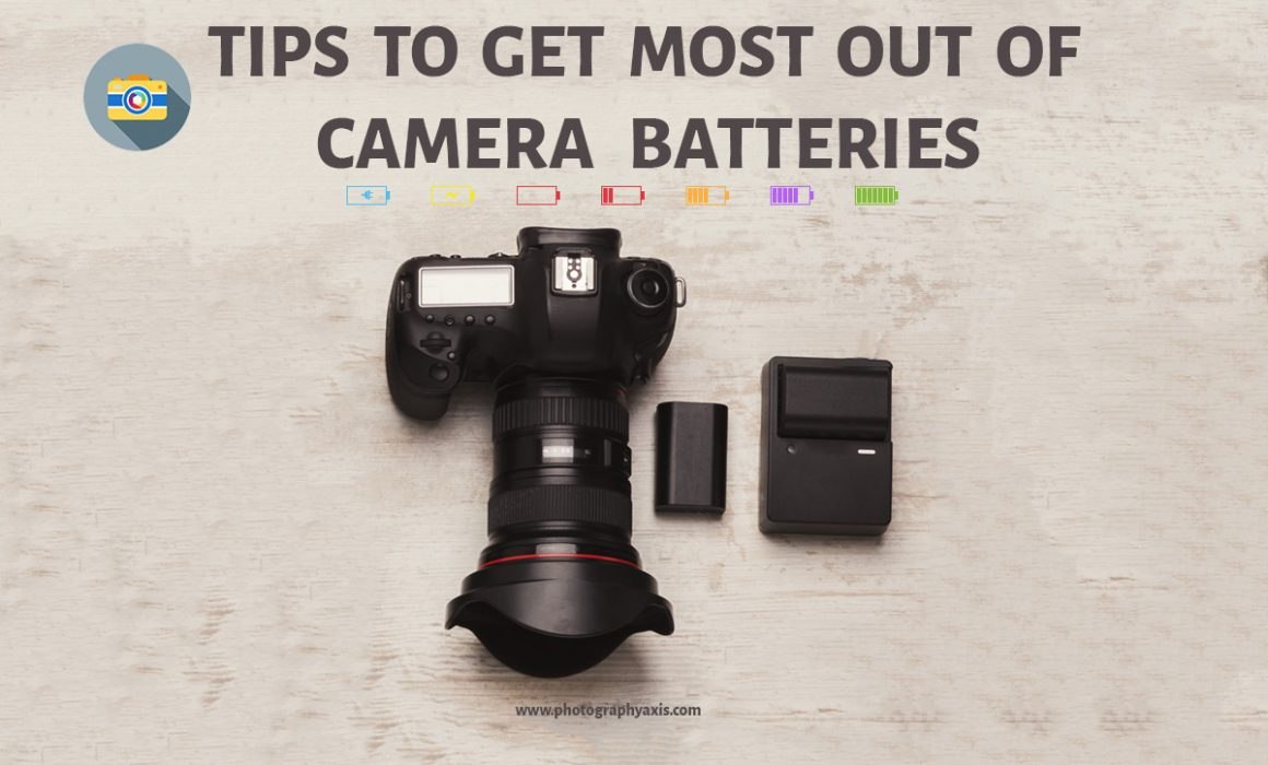 Tips To Get Most Out of Camera Batteries