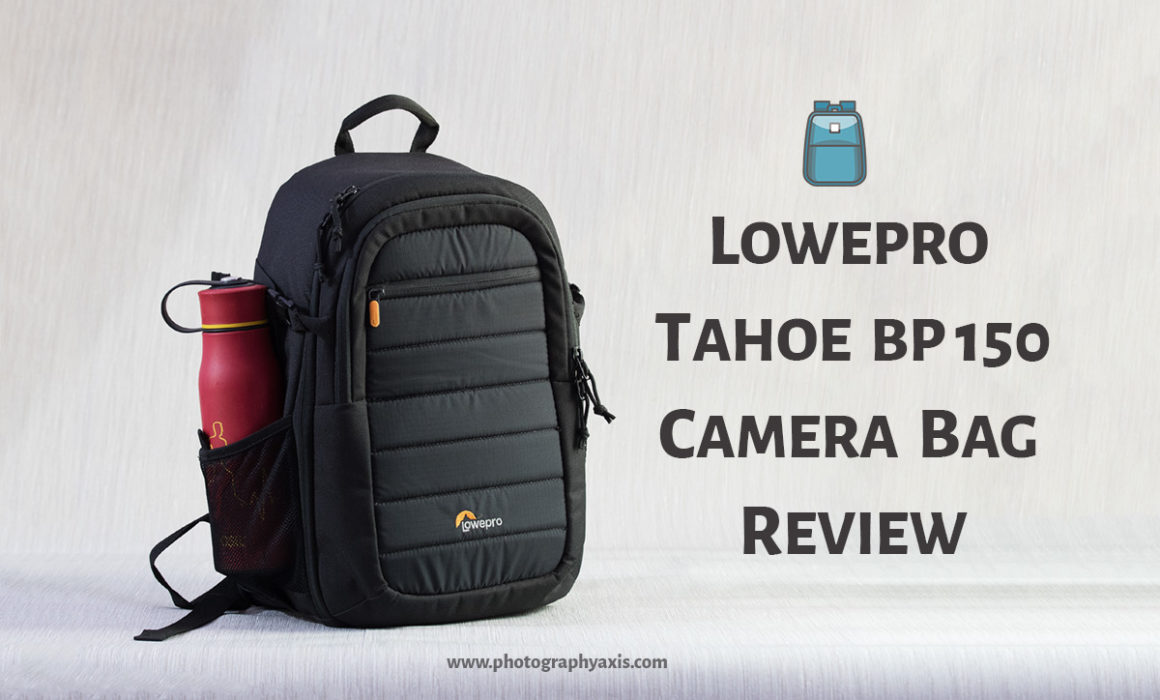 Lowepro Tahoe BP 150 Camera Bag Review