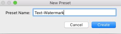 Watermark Preset