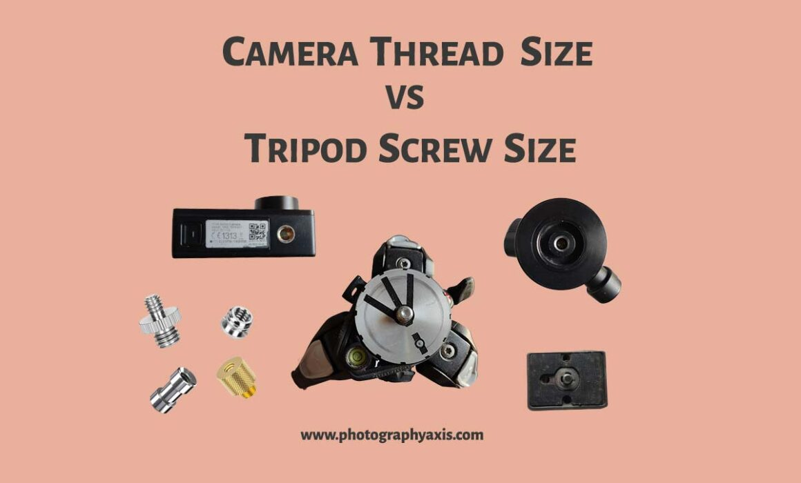 Camera thread size and-tripod screw size