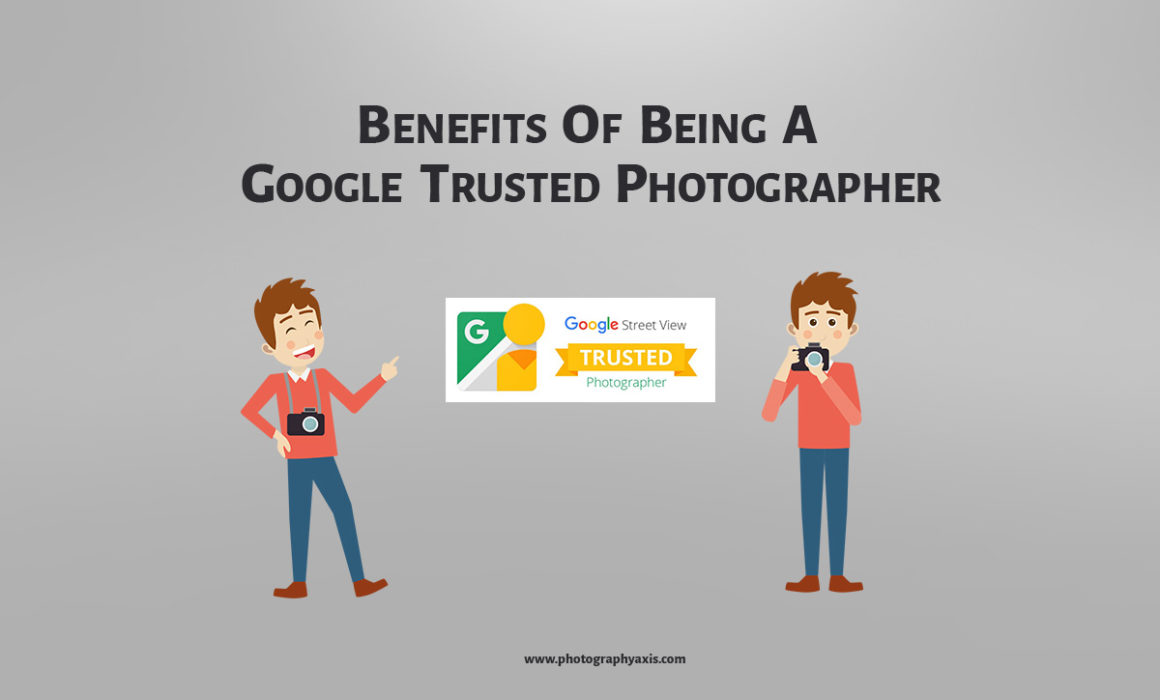 Google Trusted Street View Photographer-Benefits