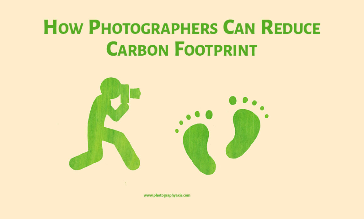 How photographers can reduce carbon footprint