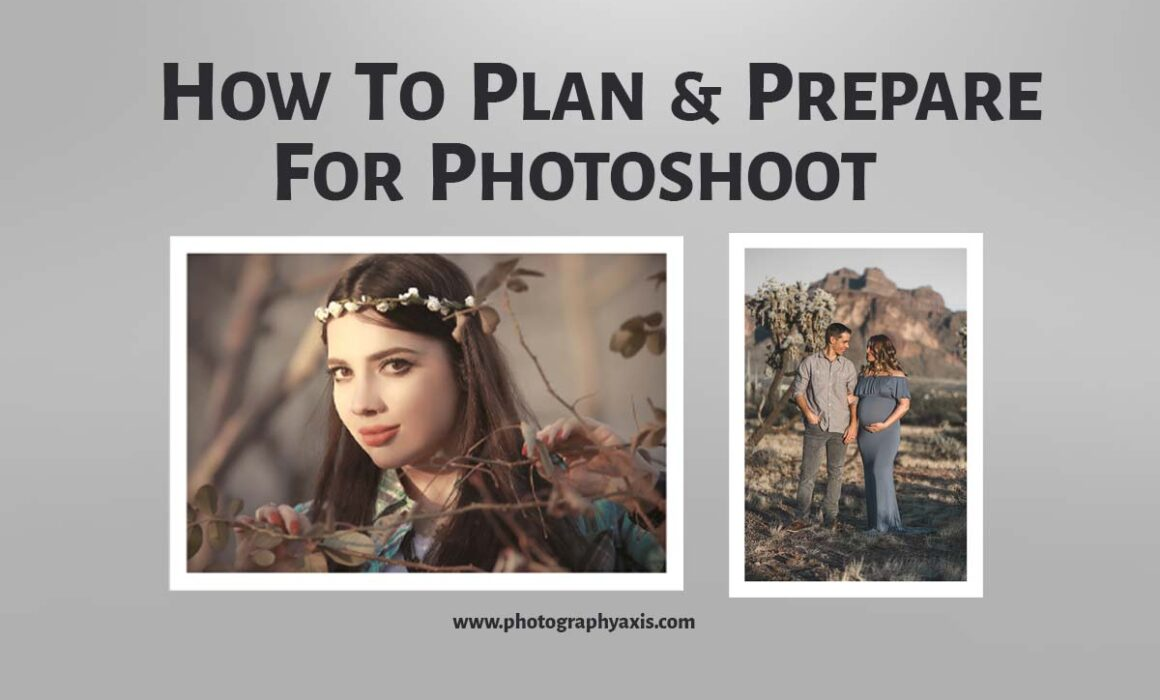 How to plan and prepare for photoshoot