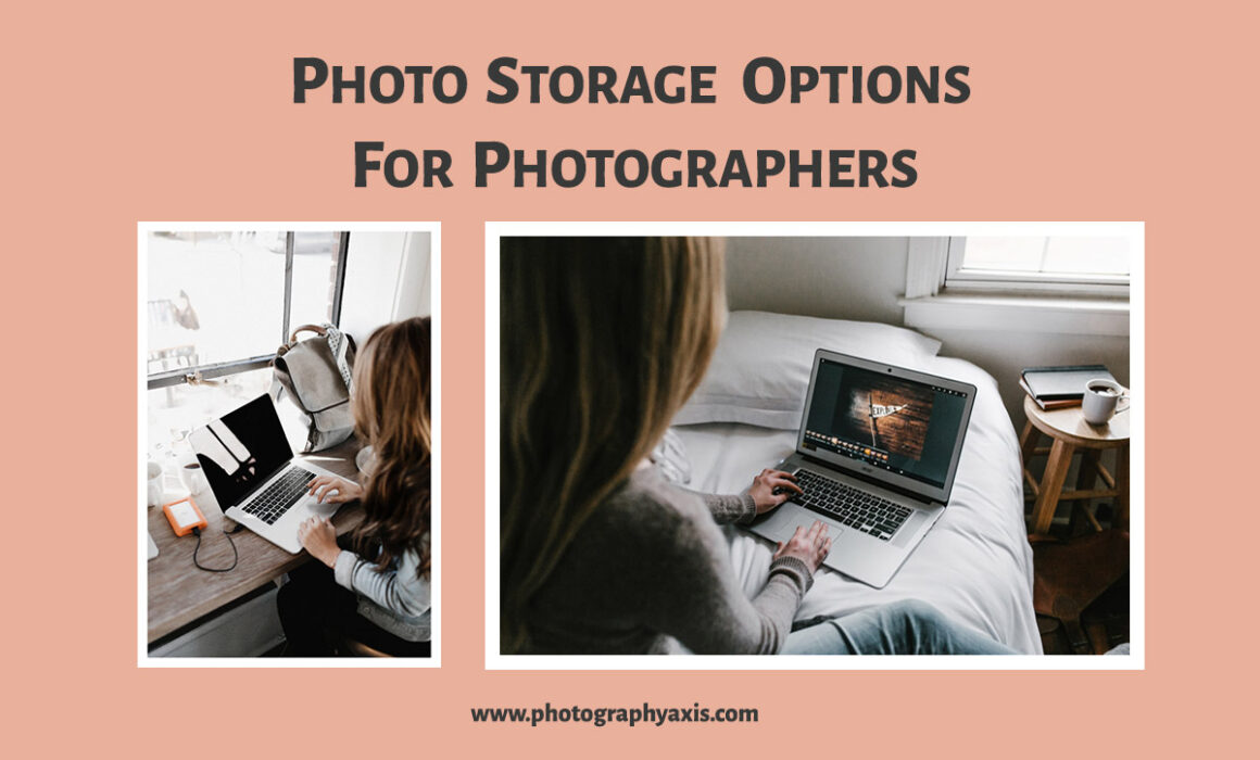 Photo storage options for photographers