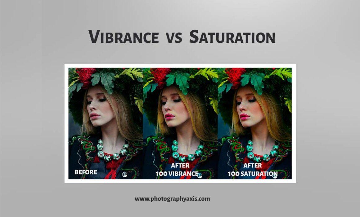 Vibrance vs Saturation Photography