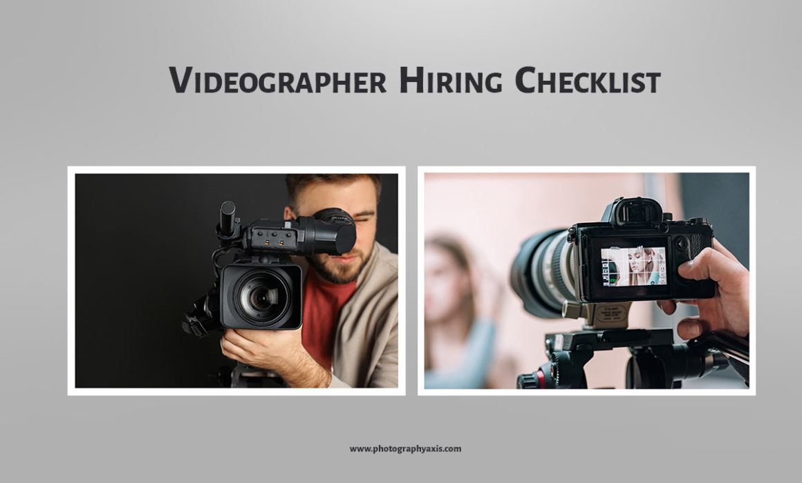 Videographer hiring checklist guide