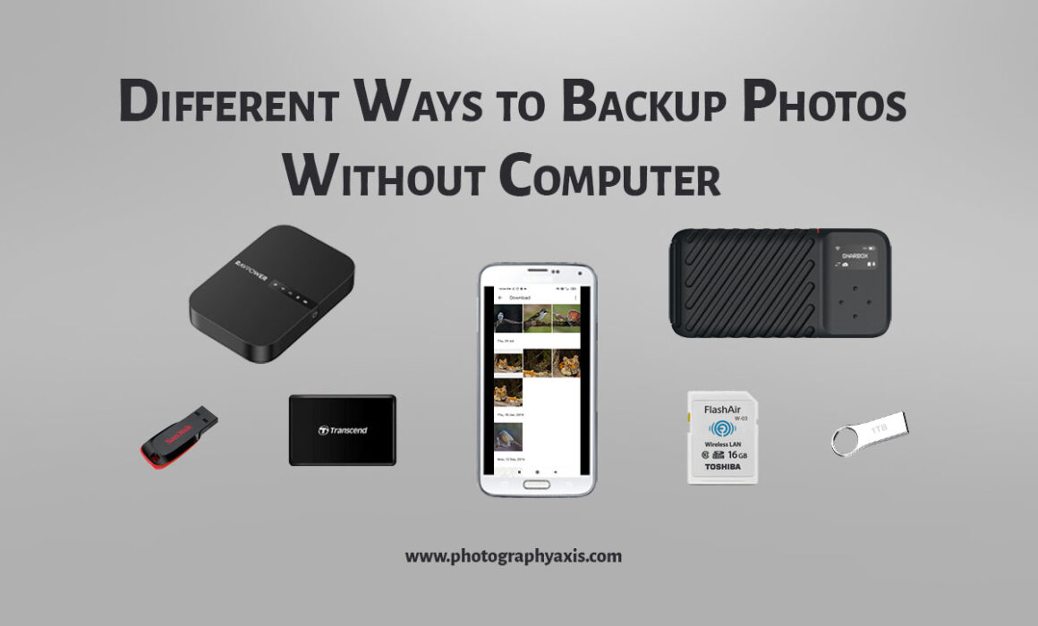 Ways to backup photos without using computer