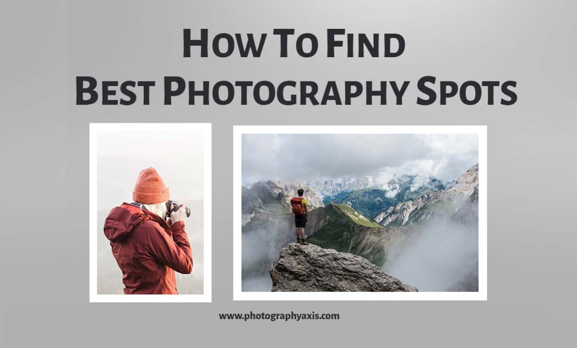 how to find best photography spots