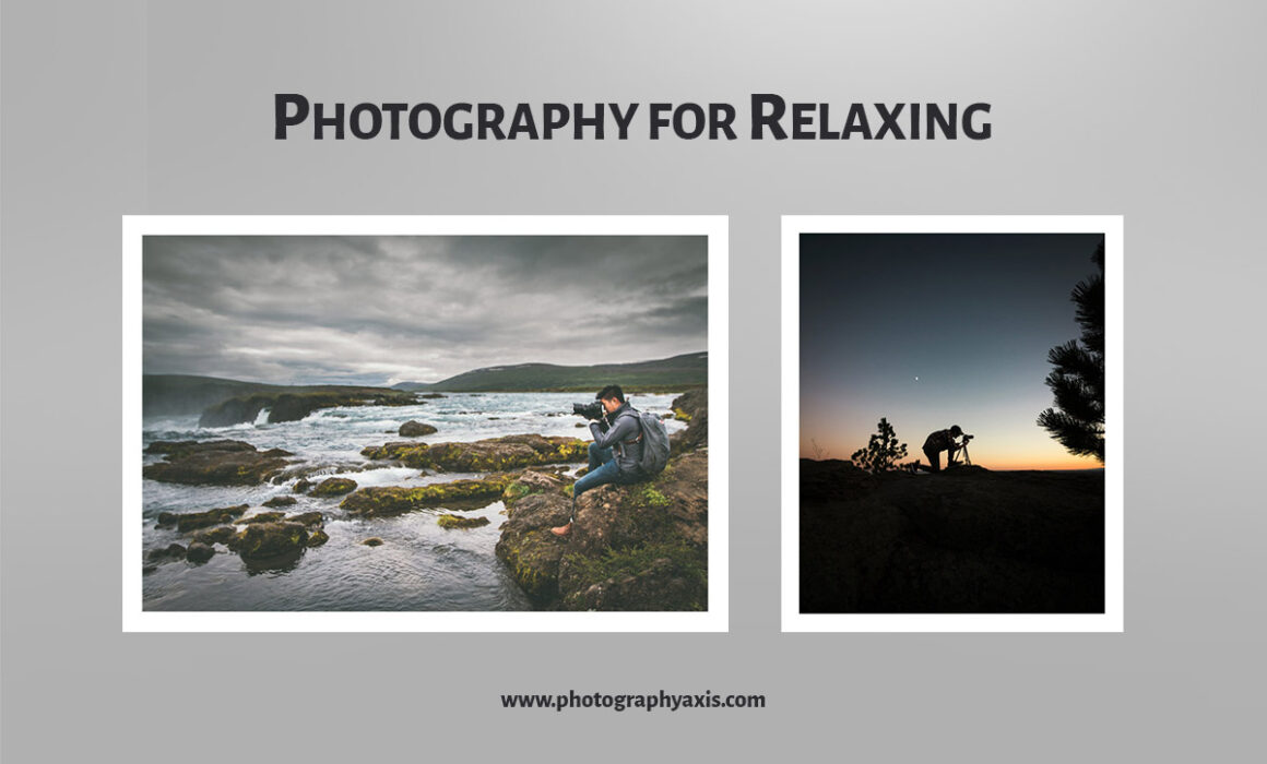 photography for relaxing