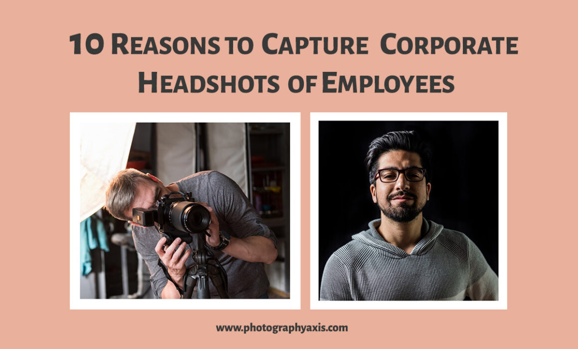reasons to capture corporate headshots of employees