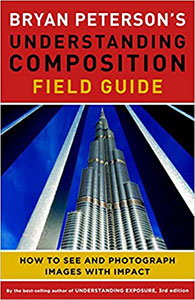 understanding composition field guide bruan peterson